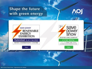 Save Power – Renewable Energy Exhibition 3-5 October 2013 HITEX Exhibition Centre, Hyderabad